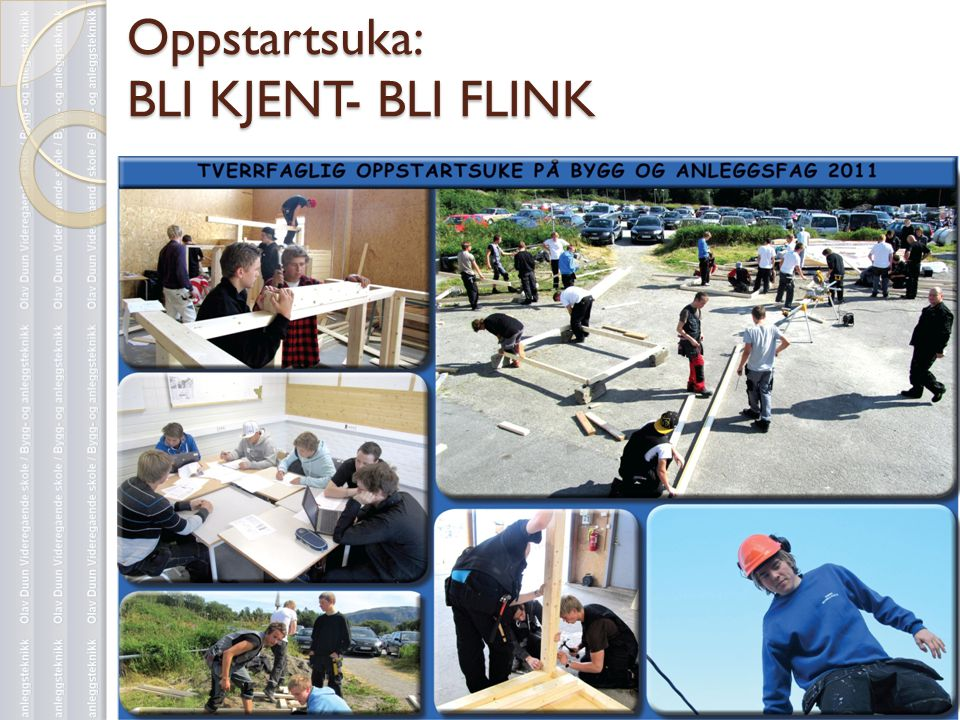 Oppstartsuka: BLI KJENT- BLI FLINK