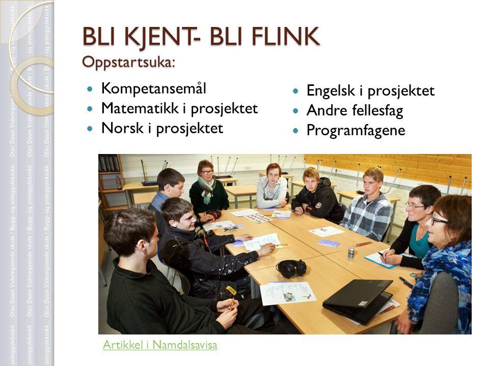 BLI KJENT- BLI FLINK Oppstartsuka: