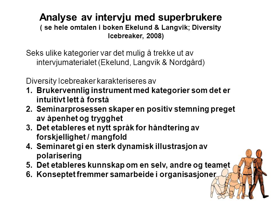 Analyse av intervju med superbrukere