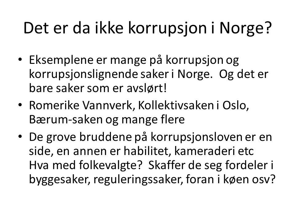 Det er da ikke korrupsjon i Norge