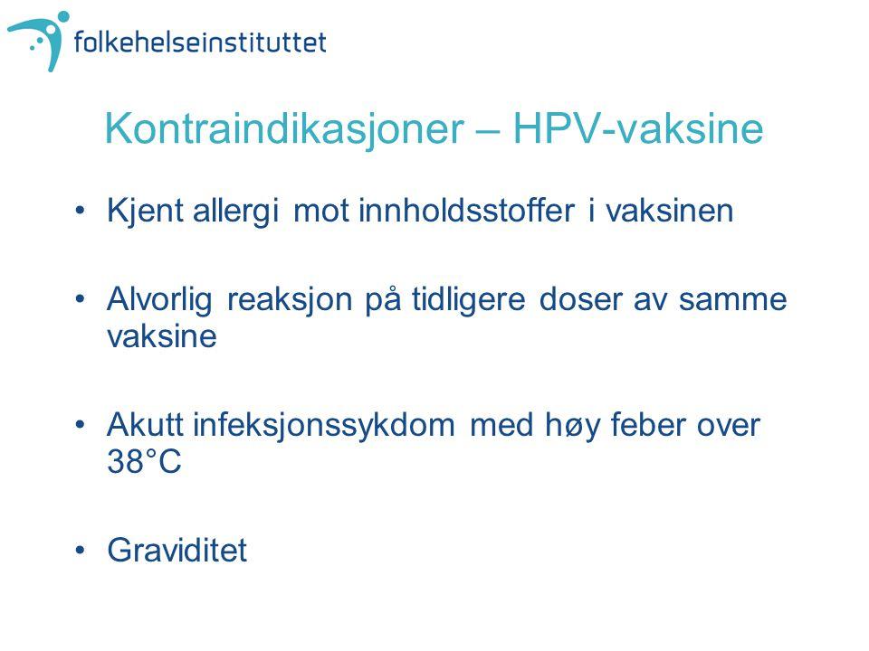 Kontraindikasjoner – HPV-vaksine