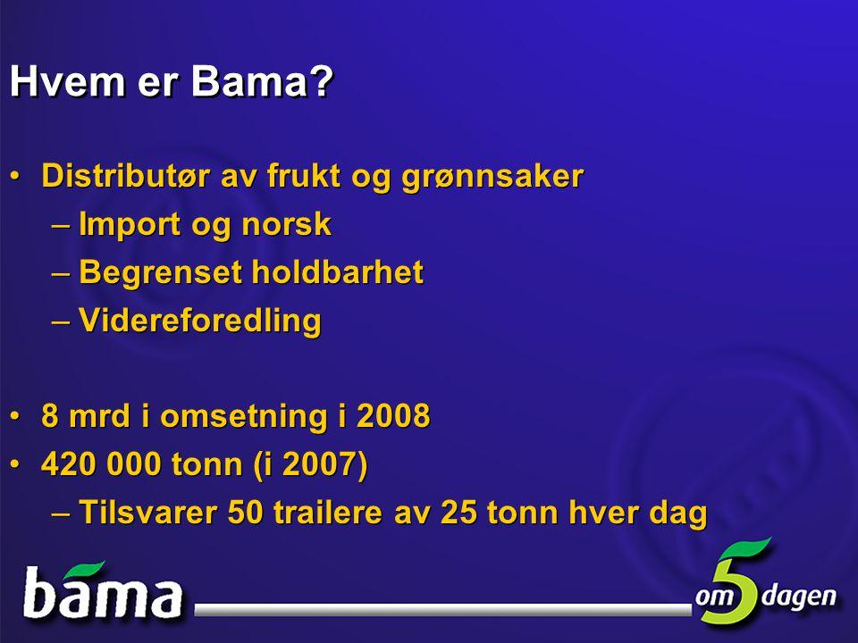 Hvem er Bama Distributør av frukt og grønnsaker Import og norsk
