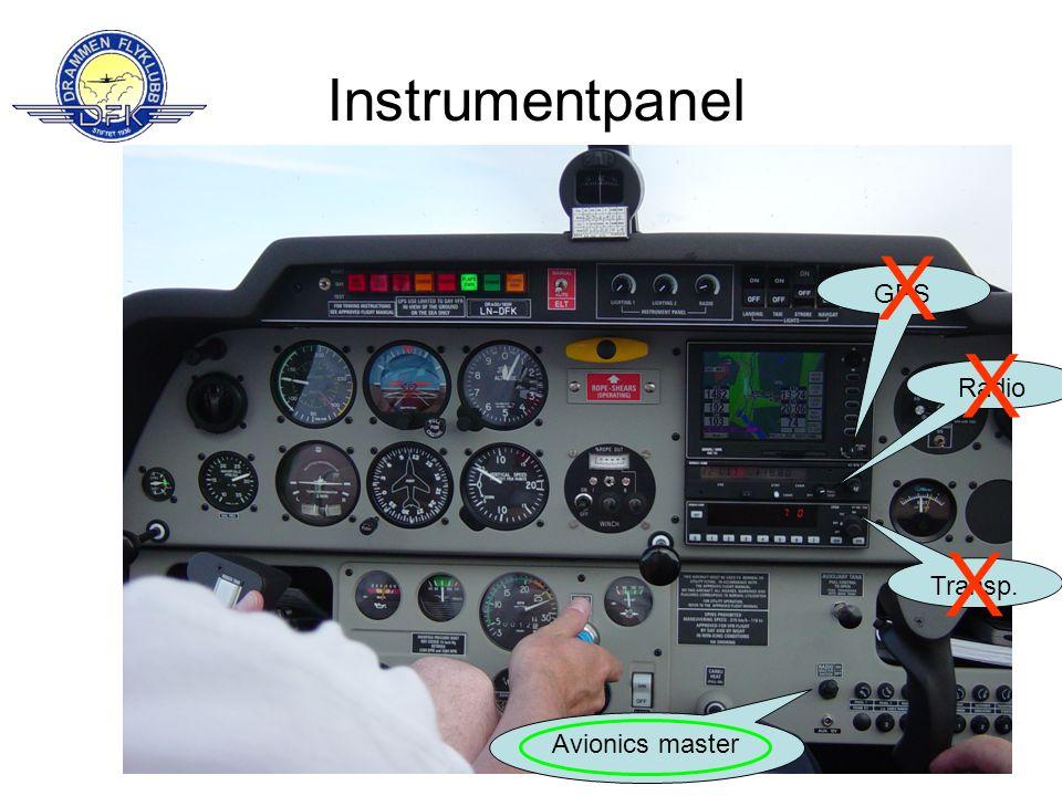 Instrumentpanel X GPS X Radio X Transp. Avionics master