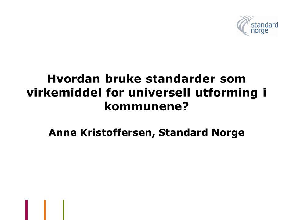 Anne Kristoffersen, Standard Norge