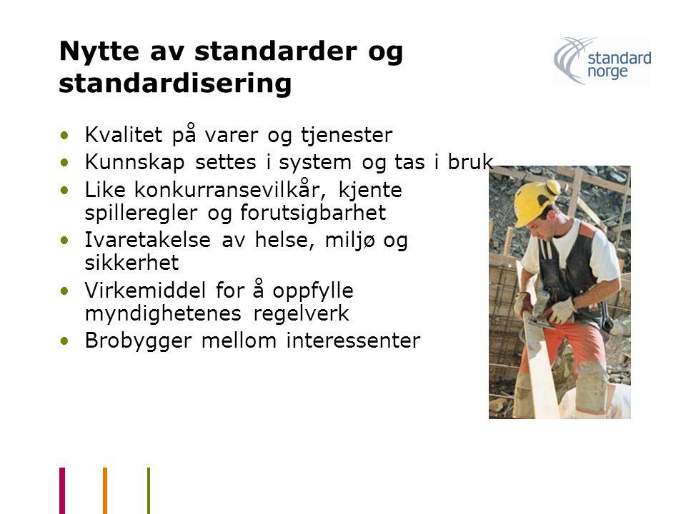 Nytte av standarder og standardisering