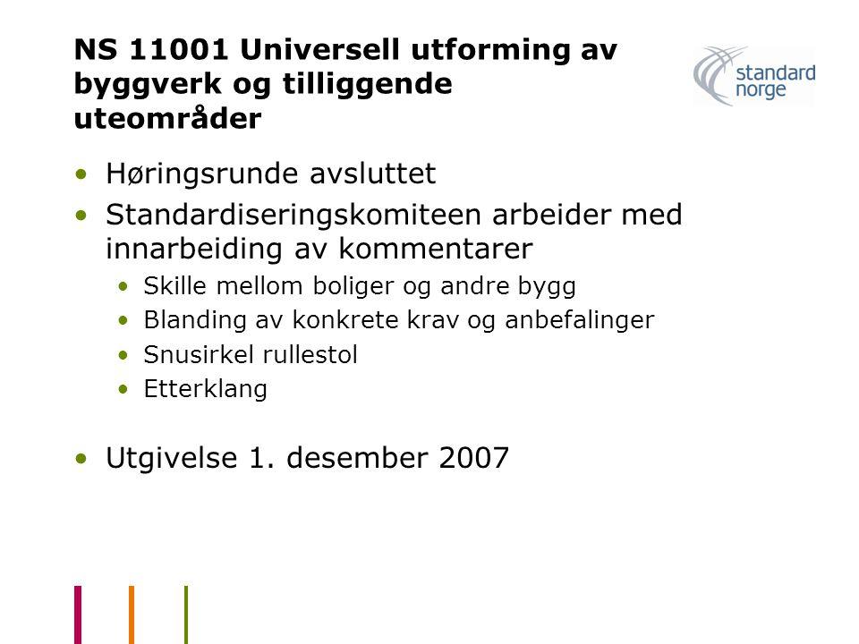 NS 11001 Universell utforming av byggverk og tilliggende uteområder