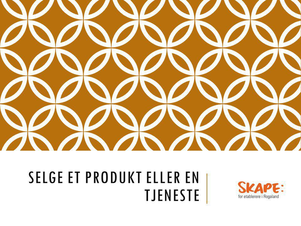 Selge et produkt eller en tjeneste
