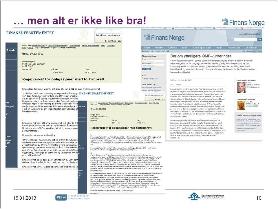 … men alt er ikke like bra!