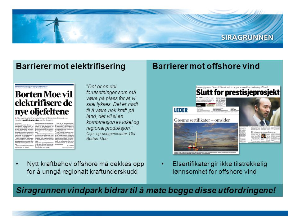 Barrierer mot offshore vind
