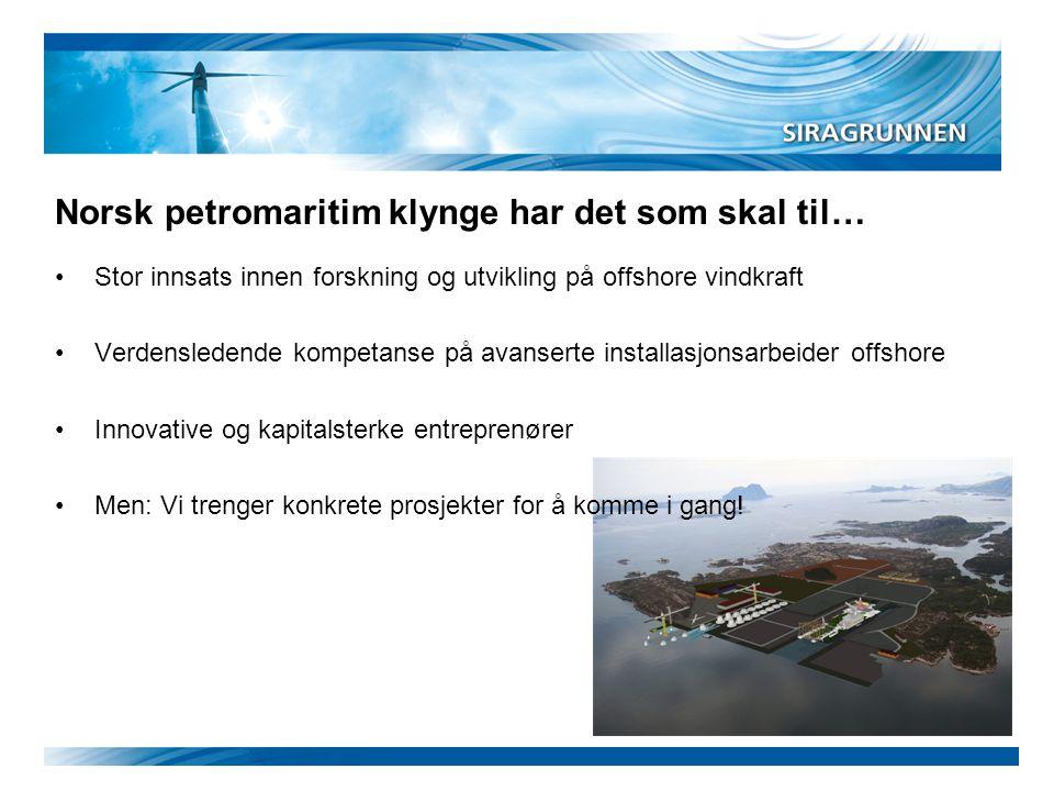 Norsk petromaritim klynge har det som skal til…