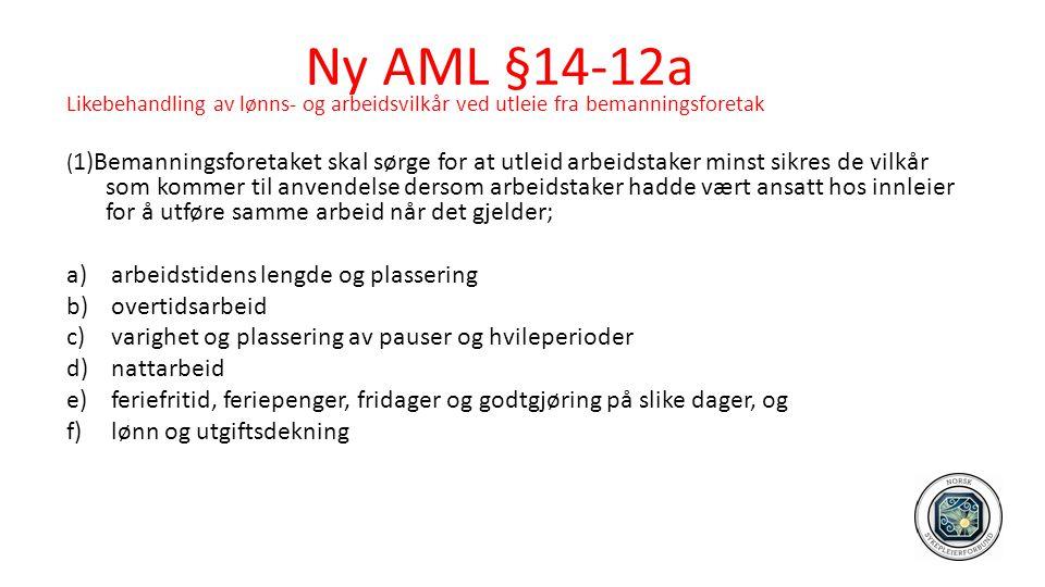 Ny AML §14-12a arbeidstidens lengde og plassering overtidsarbeid