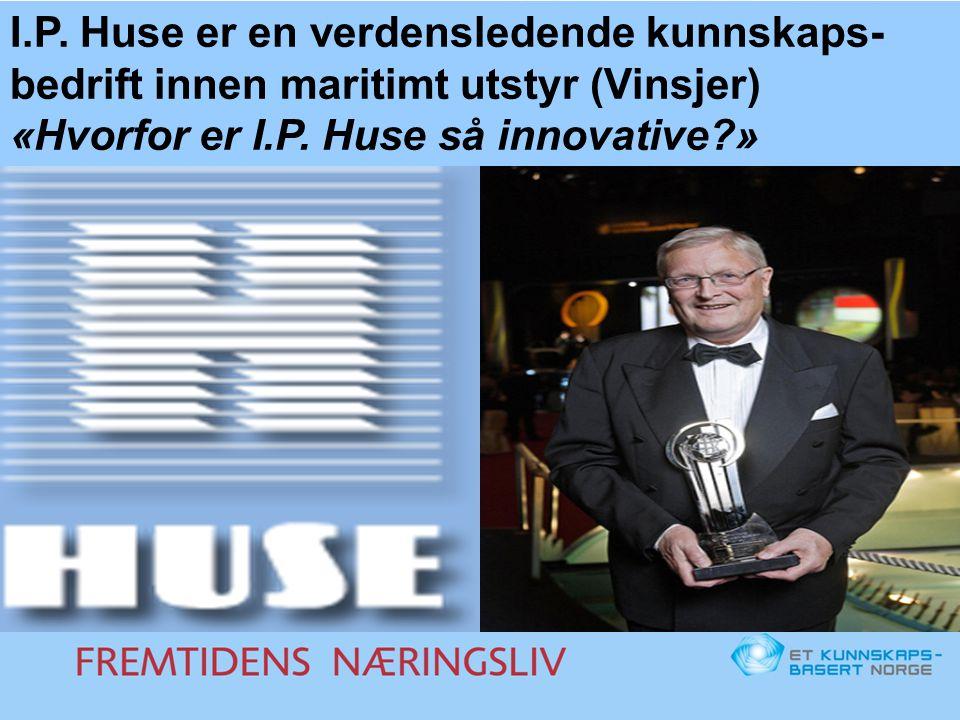 I.P. Huse er en verdensledende kunnskaps-bedrift innen maritimt utstyr (Vinsjer)