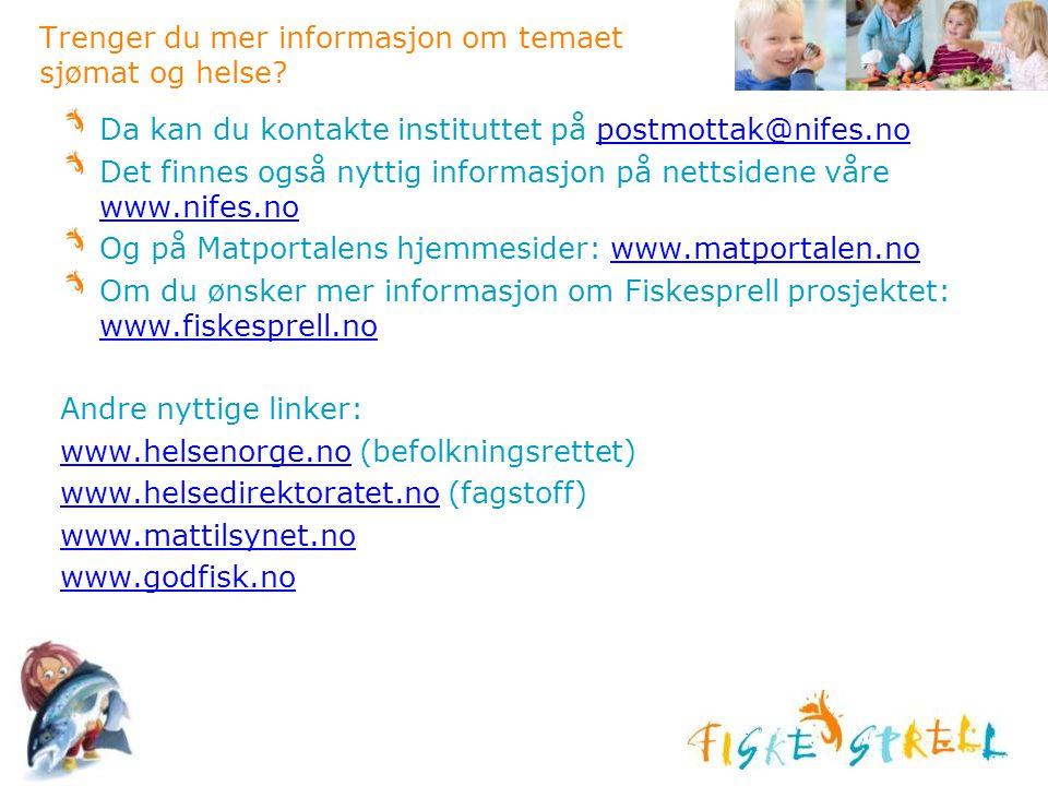 Trenger du mer informasjon om temaet sjømat og helse