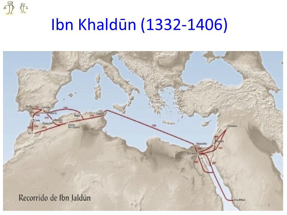 Ibn Khaldūn (1332-1406)