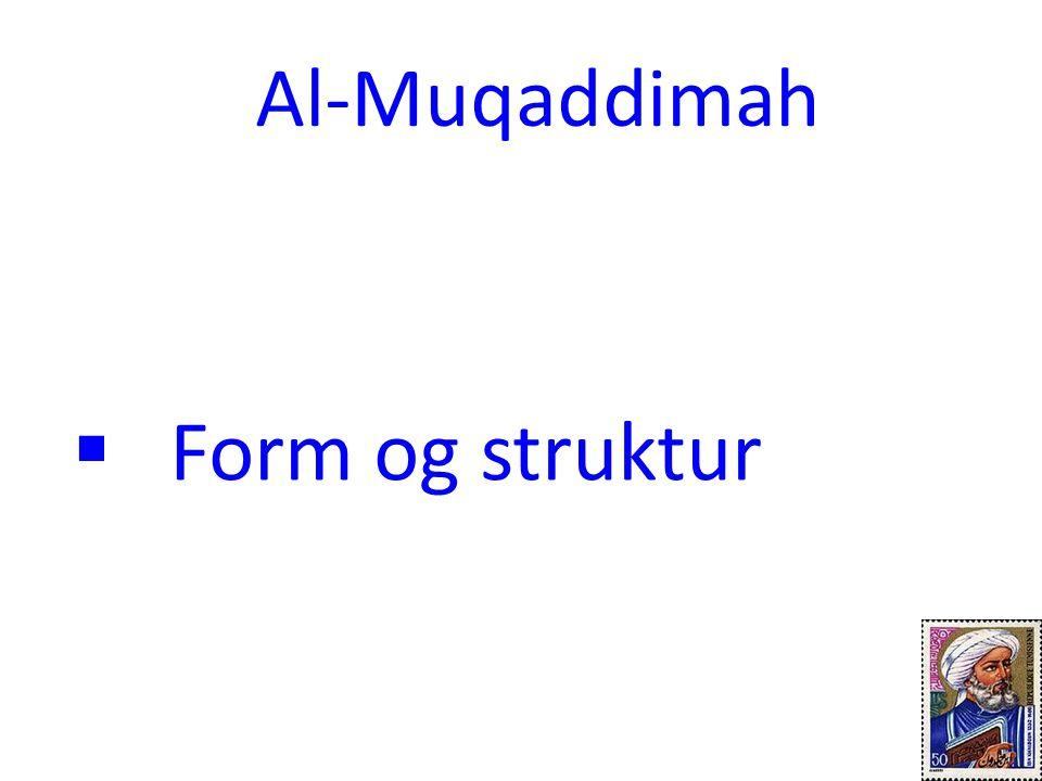 Al-Muqaddimah Form og struktur