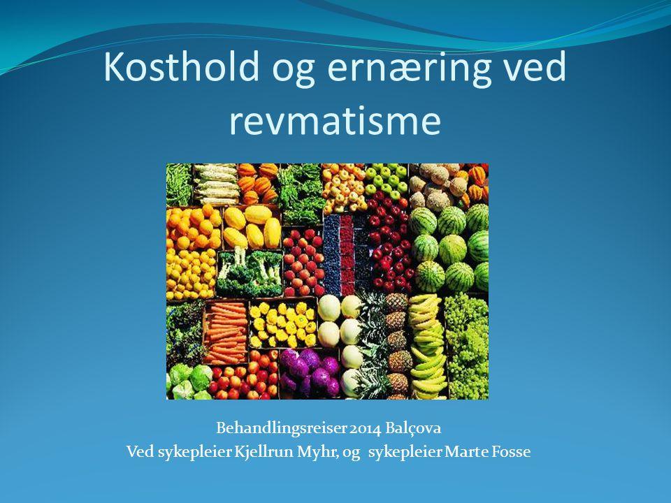 Kosthold og ernæring ved revmatisme