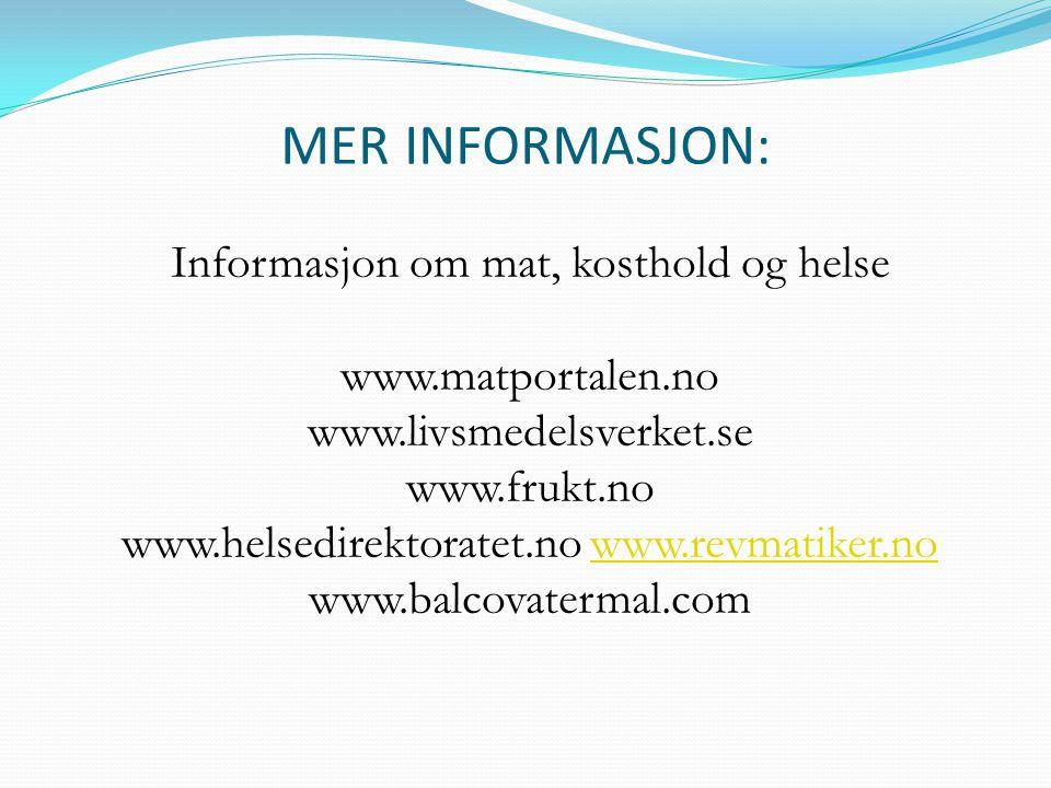 MER INFORMASJON: Informasjon om mat, kosthold og helse