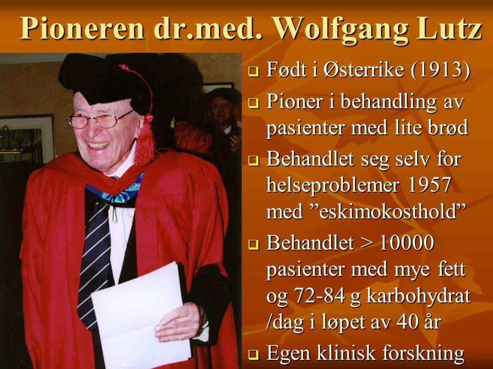 Pioneren dr.med. Wolfgang Lutz