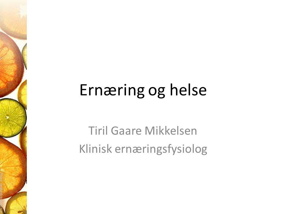 Tiril Gaare Mikkelsen Klinisk ernæringsfysiolog