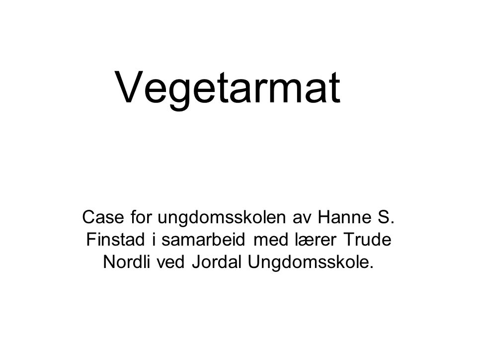 Vegetarmat Case for ungdomsskolen av Hanne S.