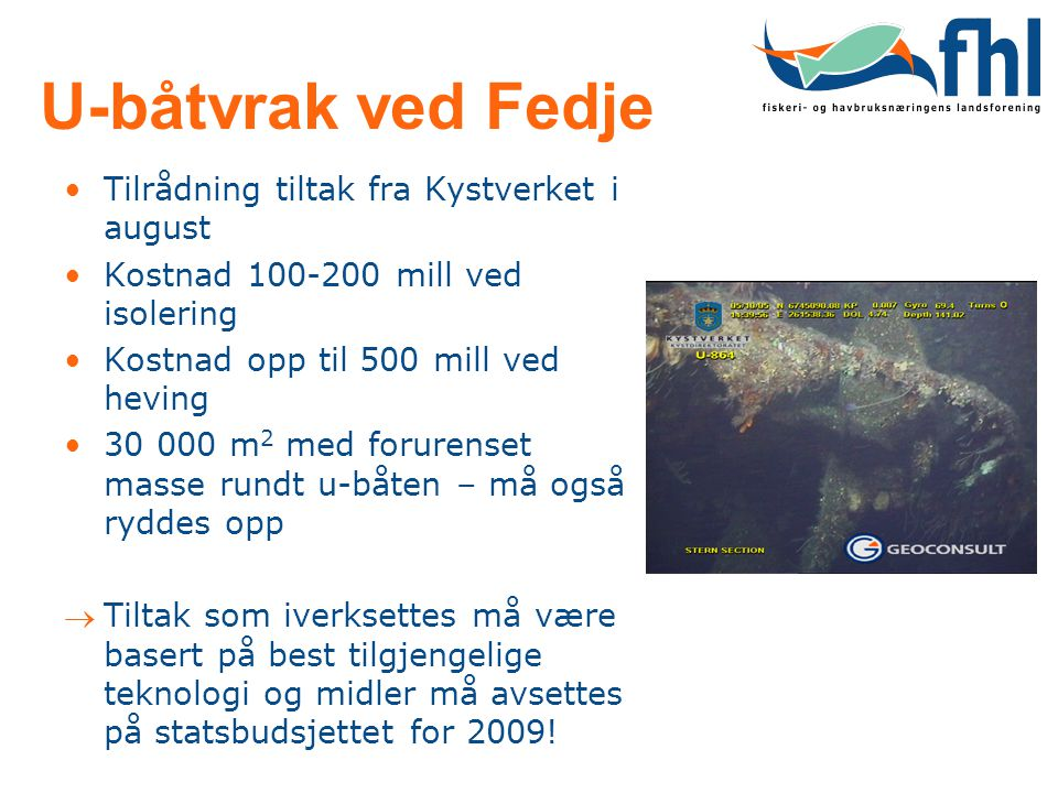 U-båtvrak ved Fedje Tilrådning tiltak fra Kystverket i august