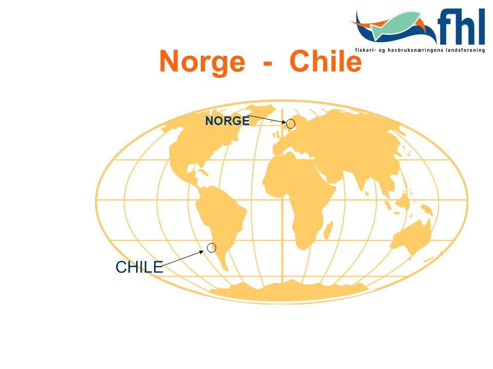 Norge - Chile NORGE CHILE