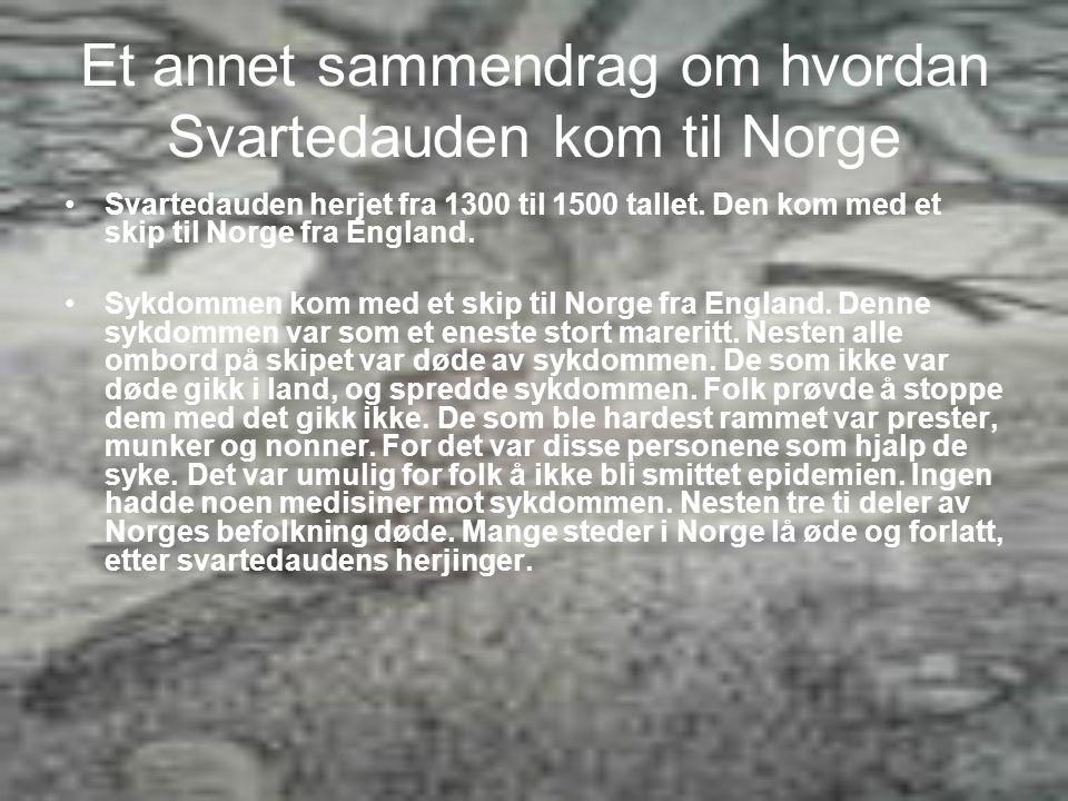 Et annet sammendrag om hvordan Svartedauden kom til Norge