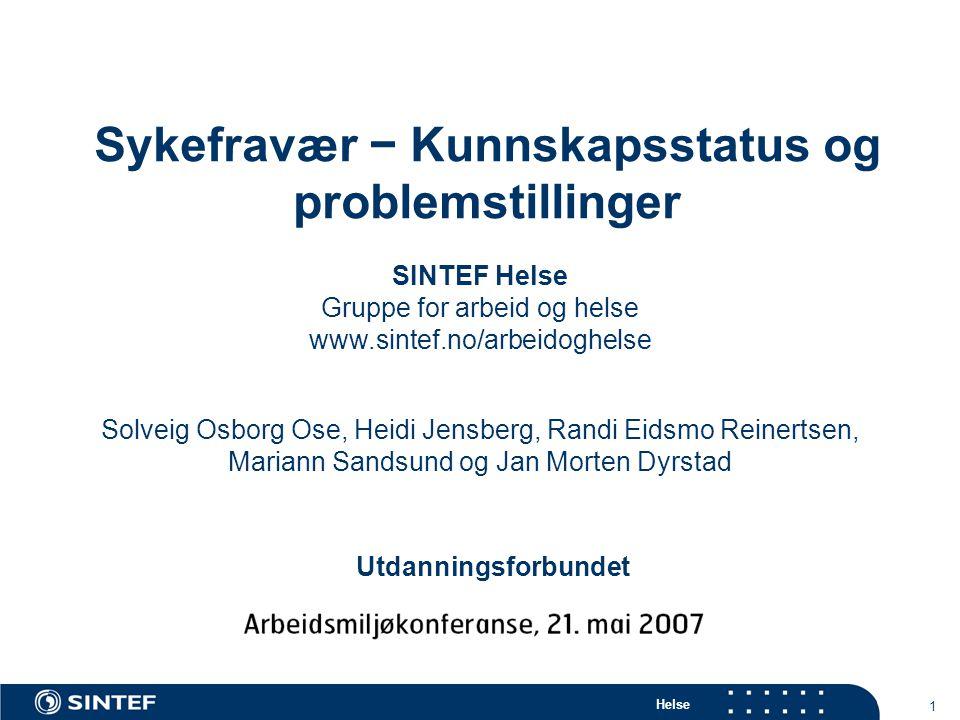 Sykefravær − Kunnskapsstatus og problemstillinger