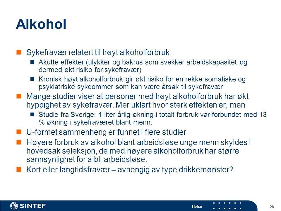 Alkohol Sykefravær relatert til høyt alkoholforbruk