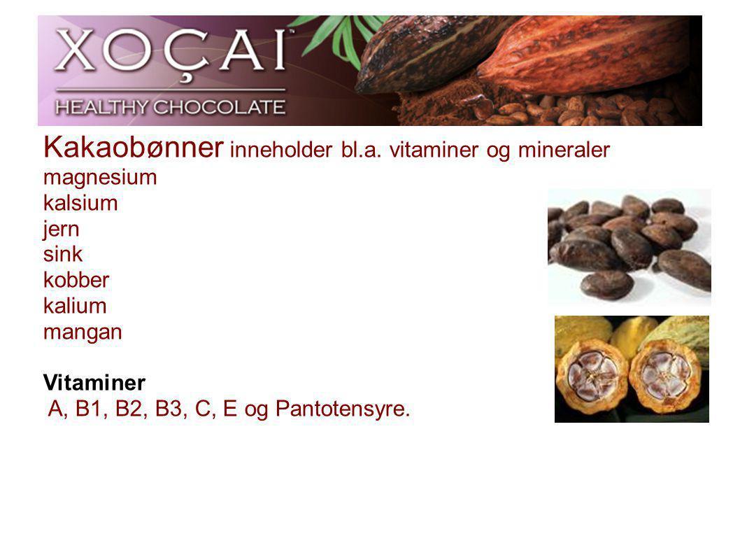 Kakaobønner inneholder bl.a. vitaminer og mineraler