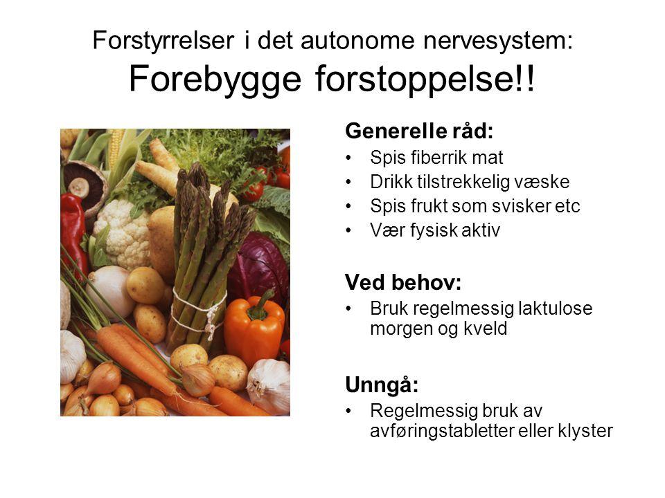 Forstyrrelser i det autonome nervesystem: Forebygge forstoppelse!!