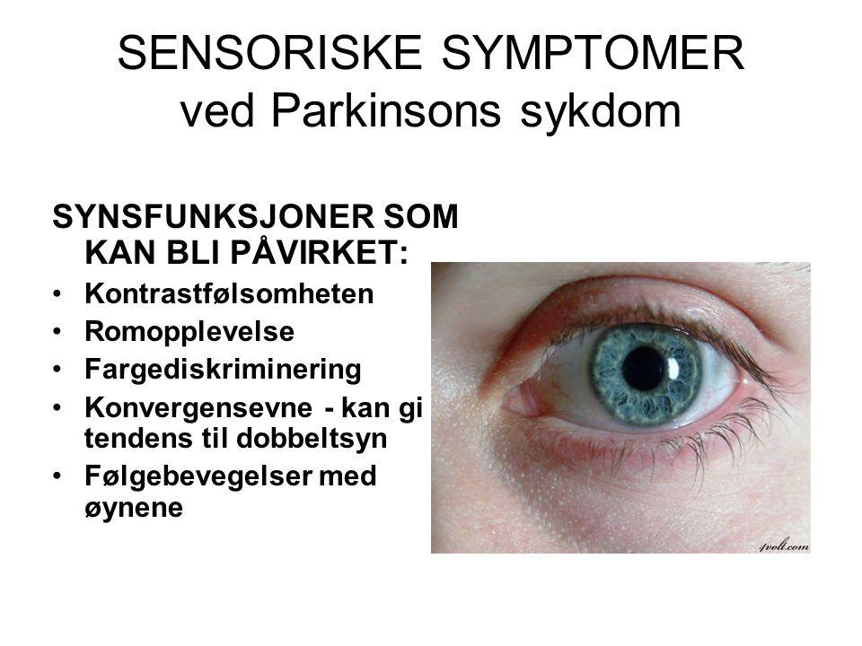SENSORISKE SYMPTOMER ved Parkinsons sykdom