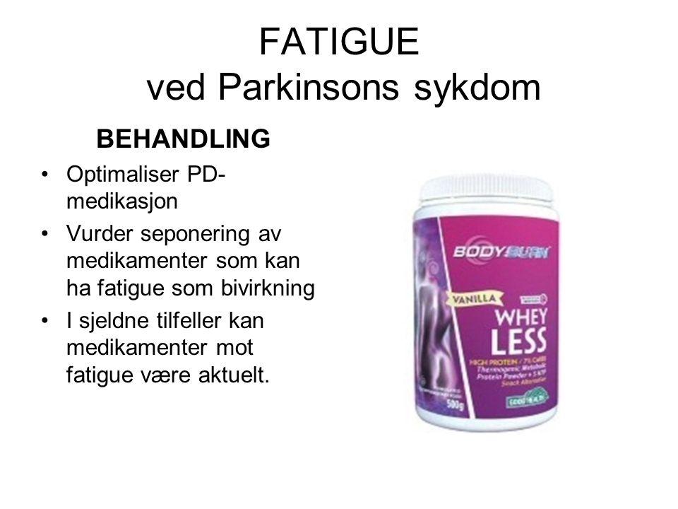 FATIGUE ved Parkinsons sykdom