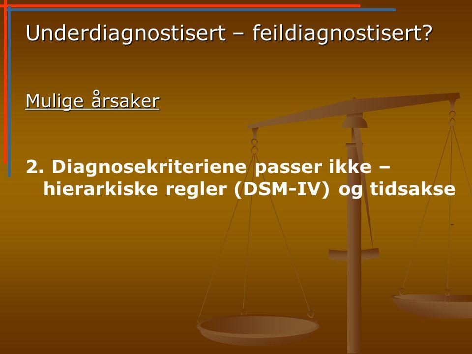 Underdiagnostisert – feildiagnostisert
