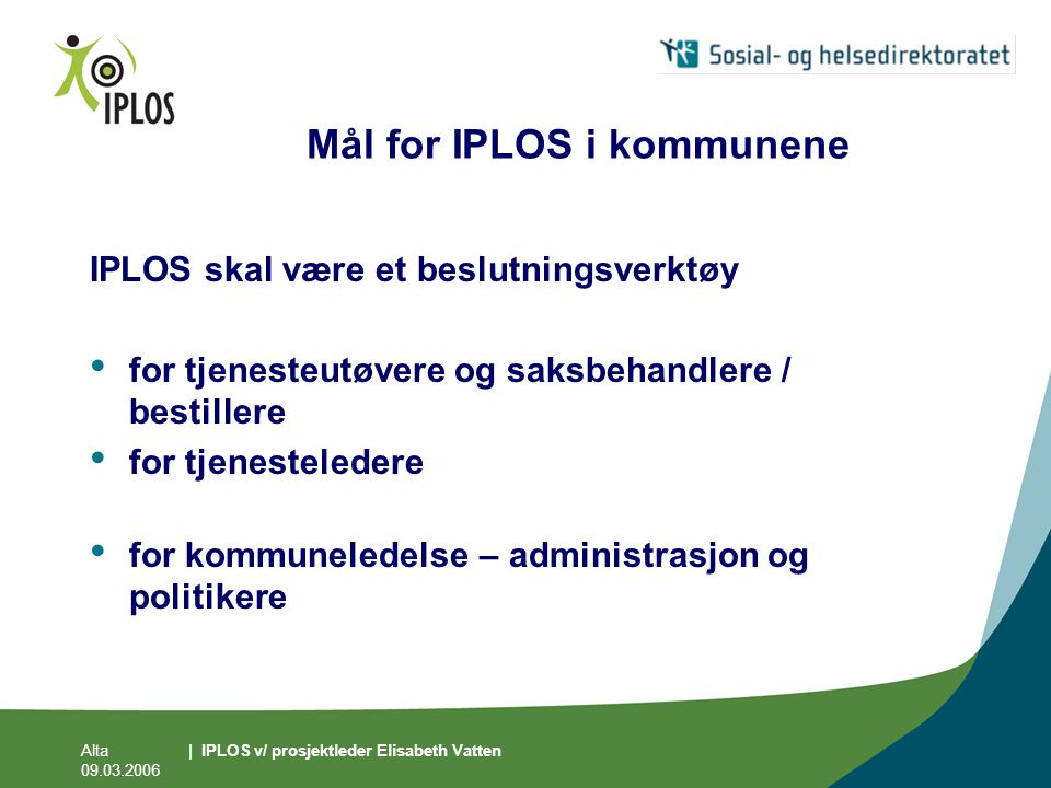 Mål for IPLOS i kommunene