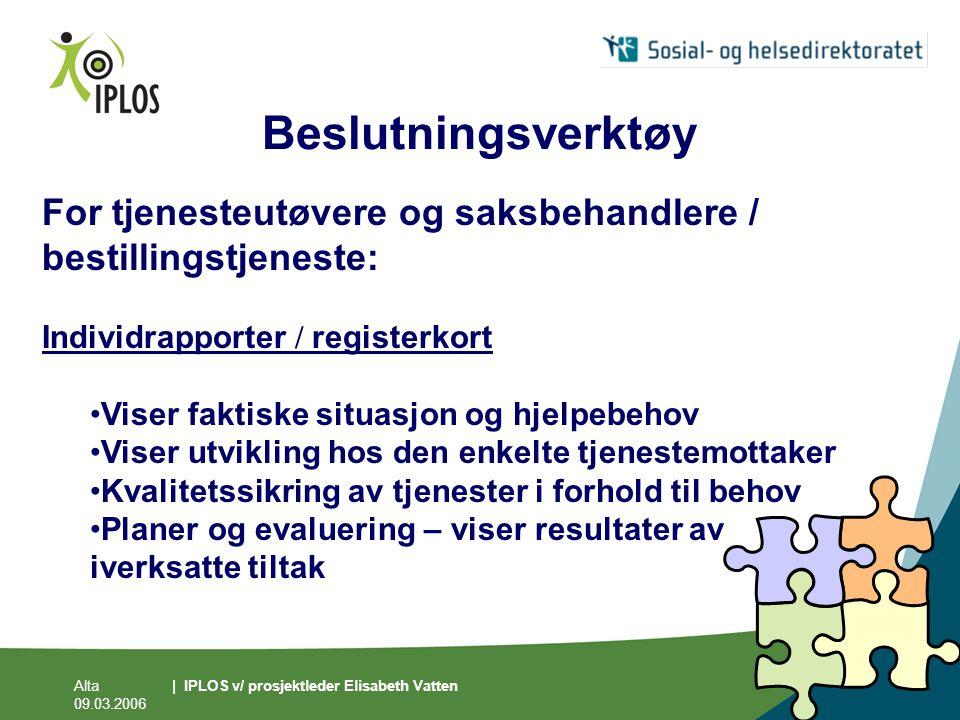 Beslutningsverktøy For tjenesteutøvere og saksbehandlere / bestillingstjeneste: Individrapporter / registerkort.