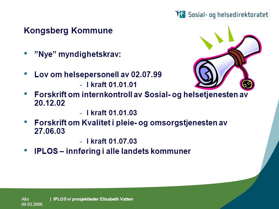 Kongsberg Kommune Nye myndighetskrav: