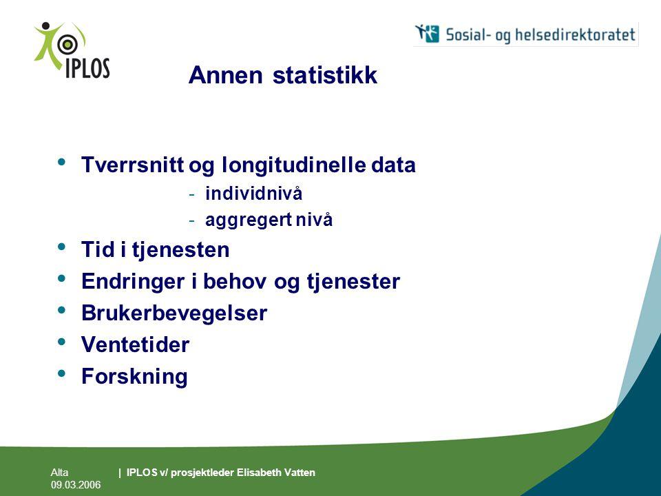 Annen statistikk Tverrsnitt og longitudinelle data Tid i tjenesten