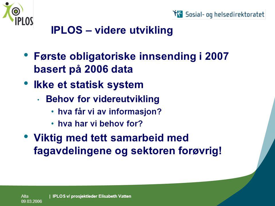 IPLOS – videre utvikling