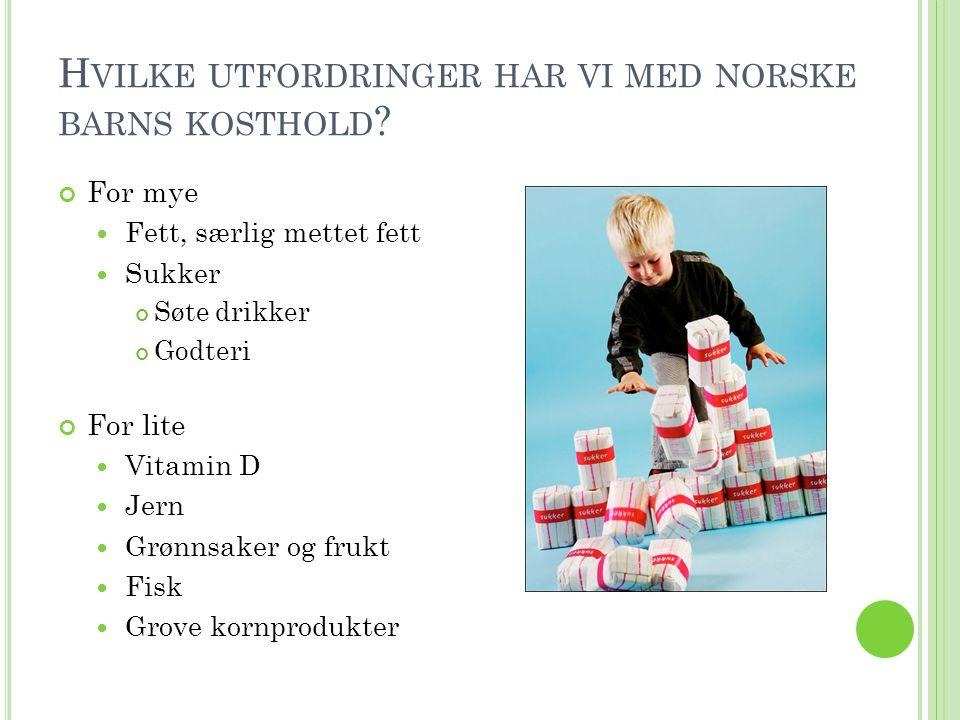 Hvilke utfordringer har vi med norske barns kosthold