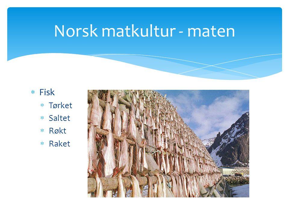 Norsk matkultur - maten
