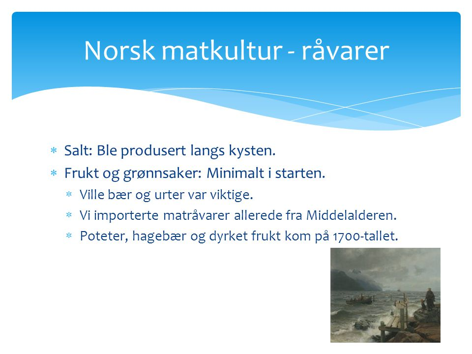 Norsk matkultur - råvarer