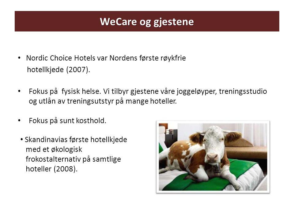 WeCare og gjestene Nordic Choice Hotels var Nordens første røykfrie