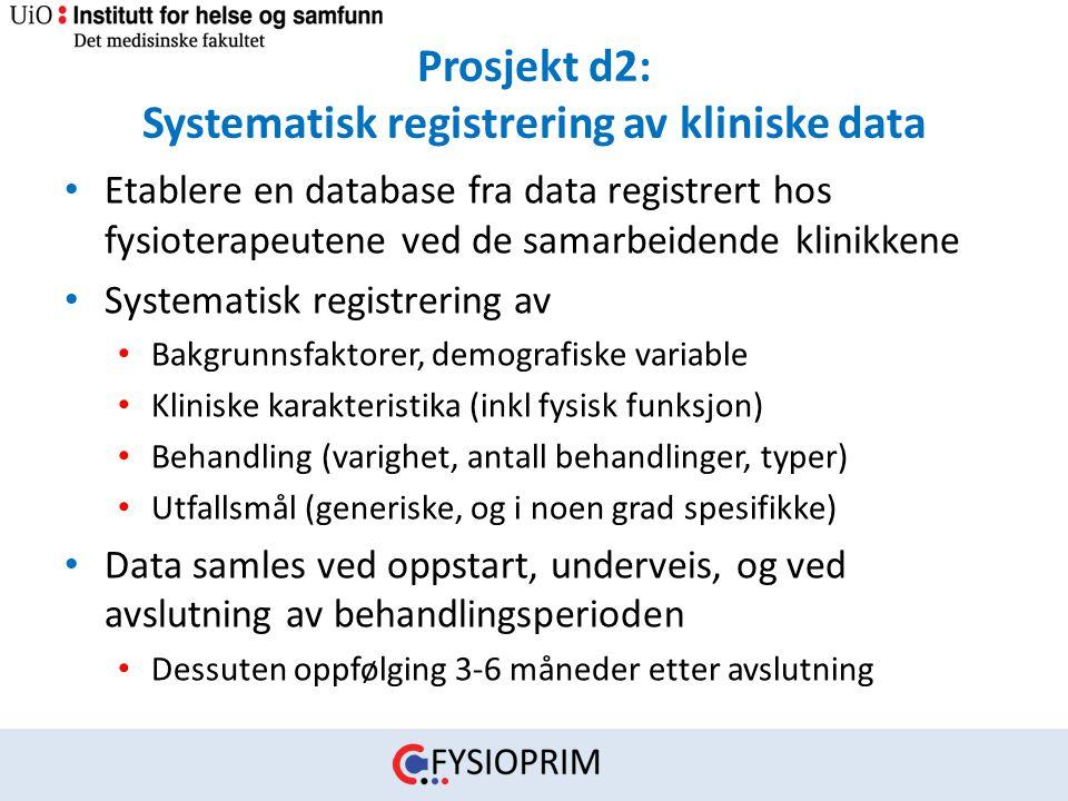 Prosjekt d2: Systematisk registrering av kliniske data