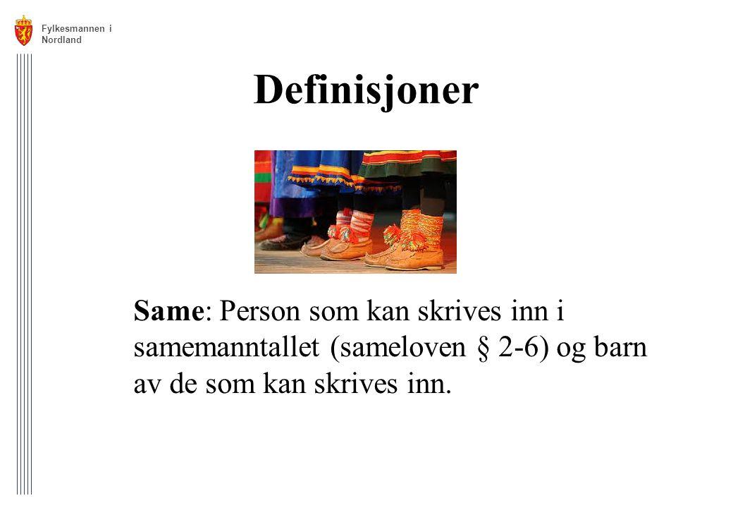 Fylkesmannen i. Nordland. Definisjoner.