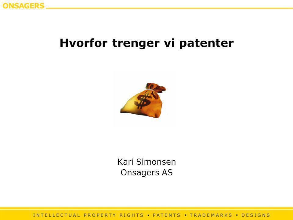 Hvorfor trenger vi patenter