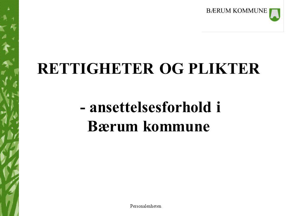 RETTIGHETER OG PLIKTER - ansettelsesforhold i Bærum kommune