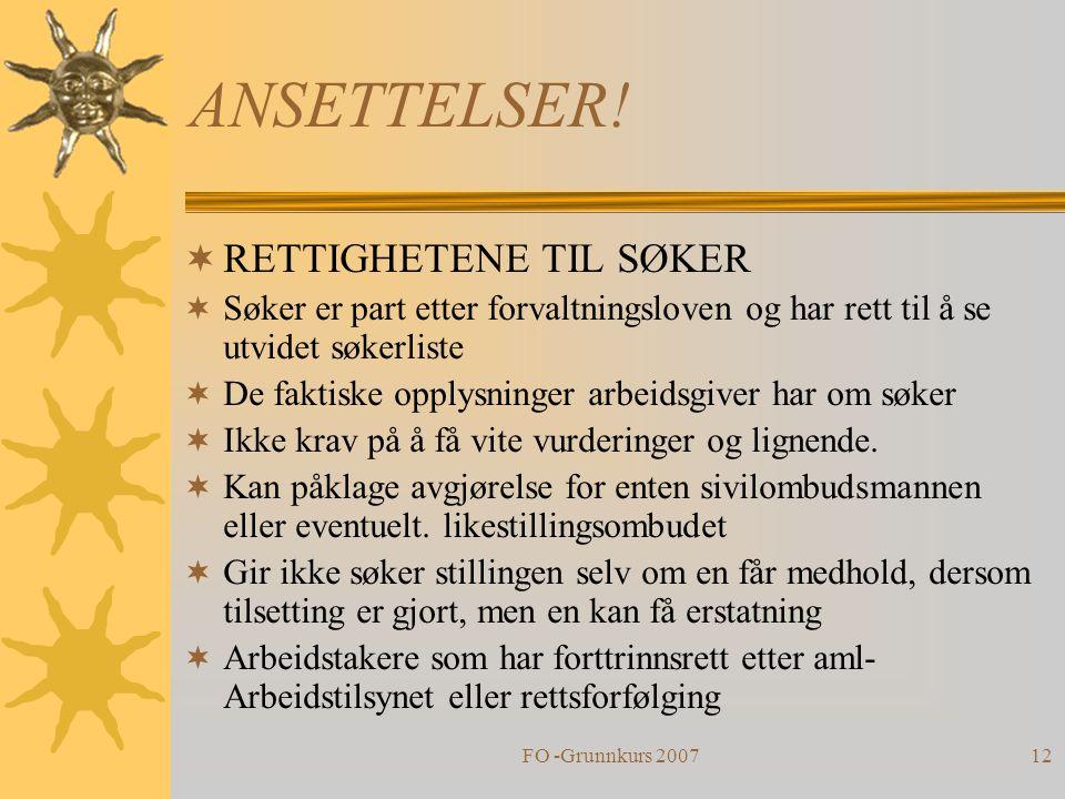 ANSETTELSER! RETTIGHETENE TIL SØKER