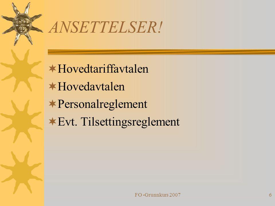 ANSETTELSER! Hovedtariffavtalen Hovedavtalen Personalreglement