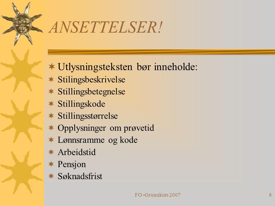 ANSETTELSER! Utlysningsteksten bør inneholde: Stilingsbeskrivelse
